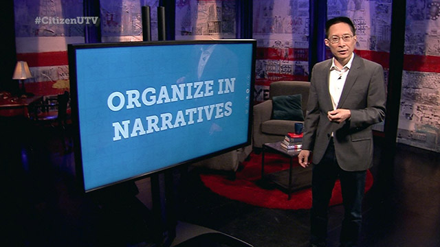 Citizen University TV:  Lesson 205 - Organize in Narratives