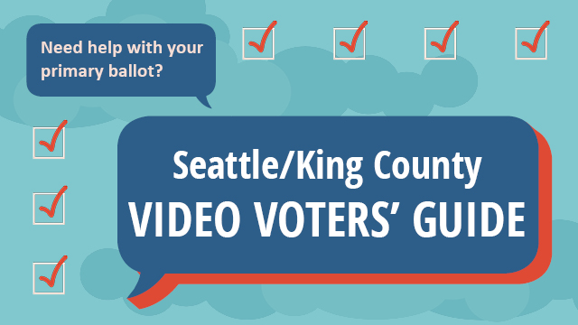 Seattle King County 2019 Primary Election Video Voters' Guide