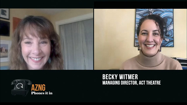 Art Zone Phones It In with ACT Theatre's Becky Witmer
