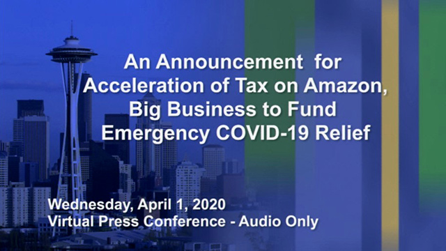 Morales, Sawant announce acceleration of tax on Amazon, big business to fund COVID-19 relief