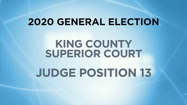 Candidates for King County Superior Court, Judge Position 13