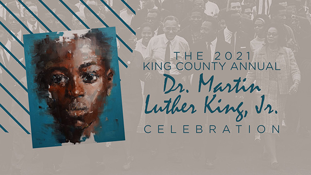 King County celebrates the legacy of Dr. Martin Luther King, Jr.